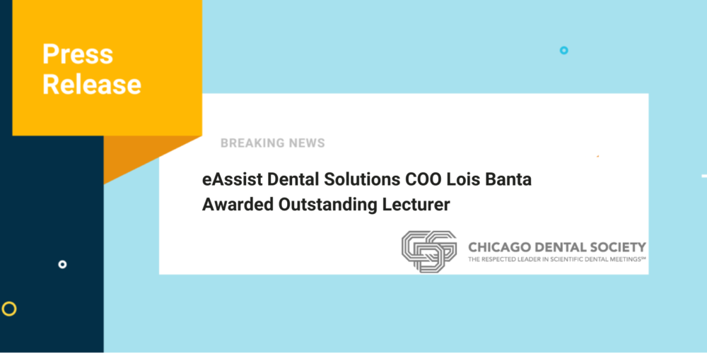 eAssist Dental Solutions COO Lois Banta Awarded Outstanding Lecturer