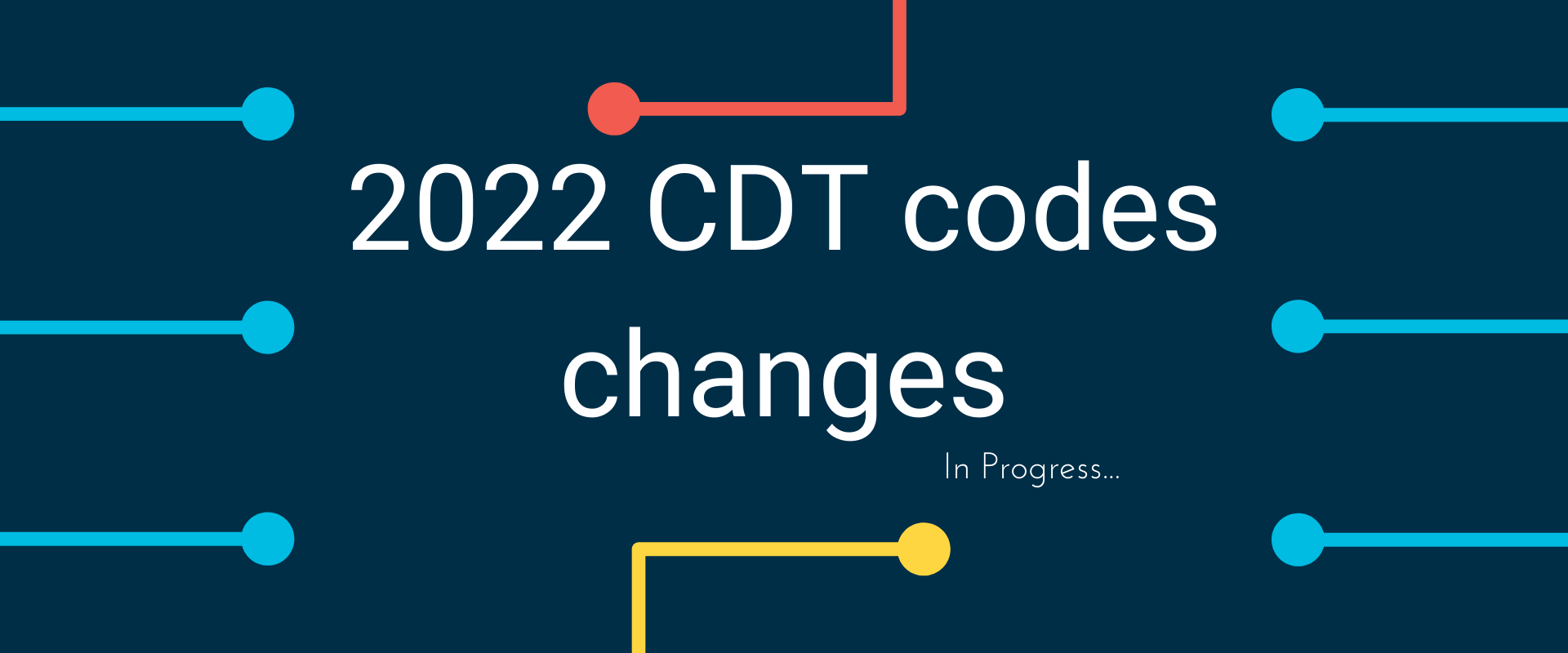 2022 CDT codes changes